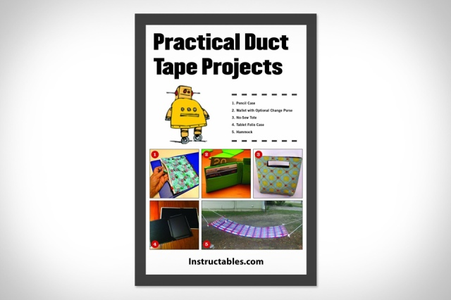 Practical Duct Tape Projects: Instructables.com, Noah Weinstein: 9781620877098: Amazon.com: Books