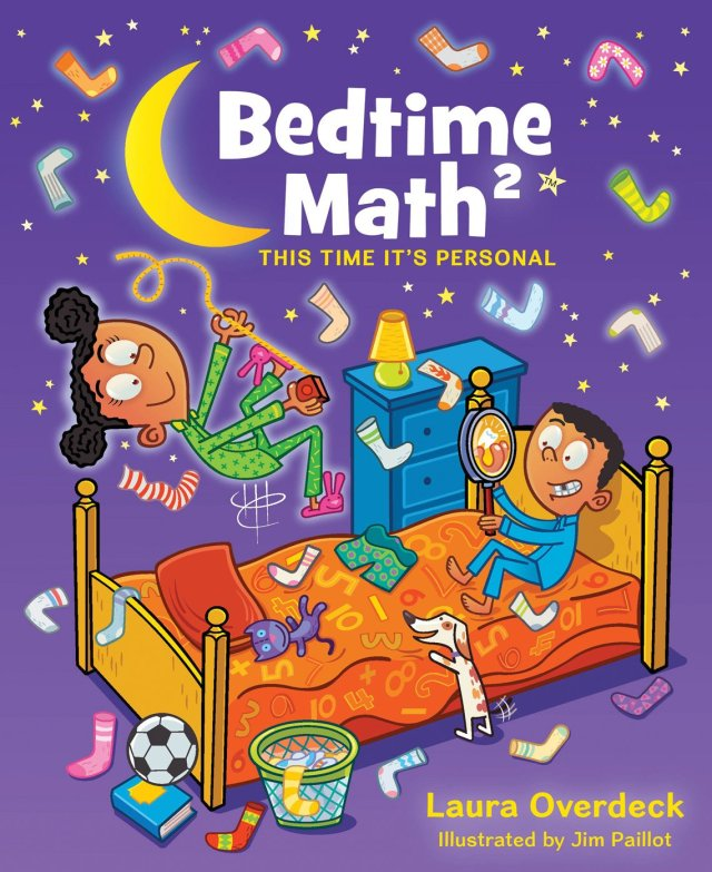 Bedtime Math 2: This Time It's Personal: Laura Overdeck, Jim Paillot: 9781250040961: Amazon.com: Books