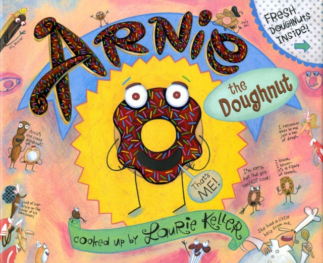 Invasion of the Ufonuts (Adventures of Arnie the Doughnut): Laurie Keller: 9780805090758: Amazon.com: Books