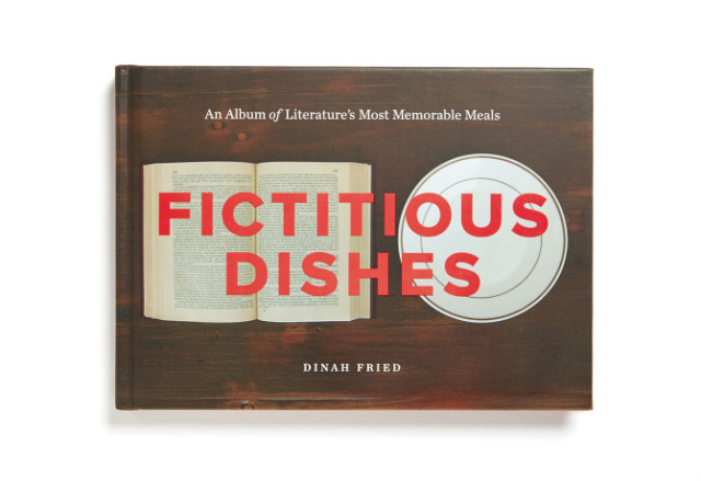 Amazon.com: Fictitious Dishes: An Album of Literature's Most Memorable Meals (9780062279835): Dinah Fried: Books