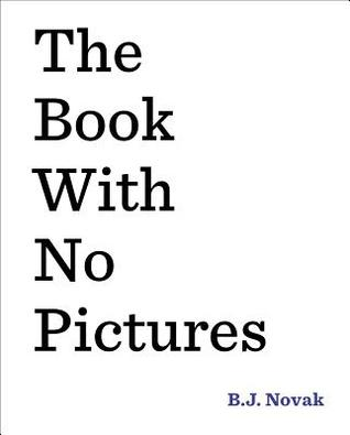 The Book with No Pictures: B.J. Novak: 9780803741713: Amazon.com: Books