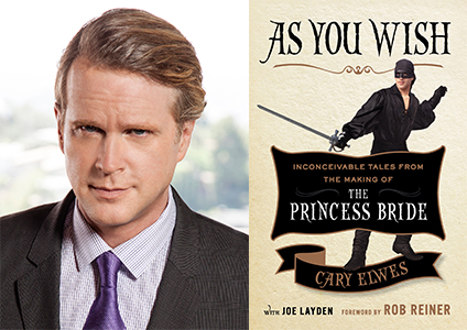 As You Wish: Inconceivable Tales from the Making of The Princess Bride: Cary Elwes, Joe Layden, Rob Reiner: 9781476764023: Amazon.com: Books